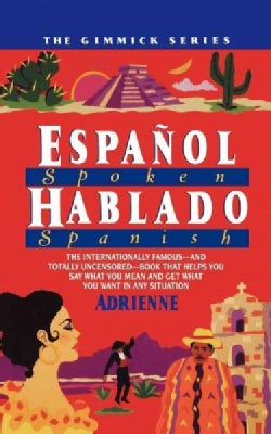 Espanol Hablado/Spoken Spanish (Paperback)