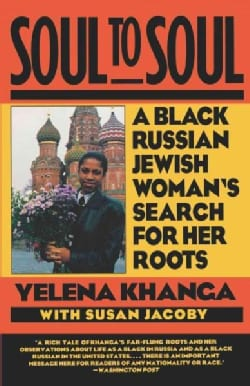 Soul to Soul: A Black Russian Jewish Woman's Search for Her Roots (Paperback)