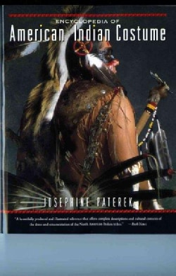 Encyclopedia of American Indian Costume (Paperback)