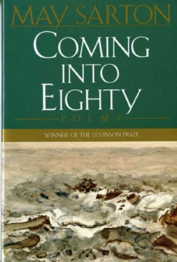 Coming into Eighty: New Poems (Paperback)