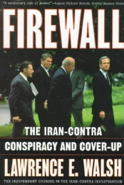 Firewall: The Iran-Contra Conspiracy and Cover-Up (Paperback)