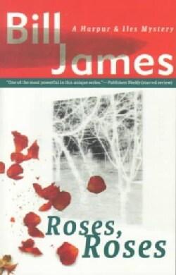 Roses, Roses (Paperback)