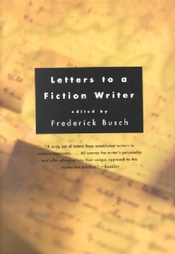 Letters to a Fiction Writer (Paperback)