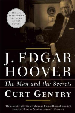 J. Edgar Hoover: The Man and the Secrets (Paperback)