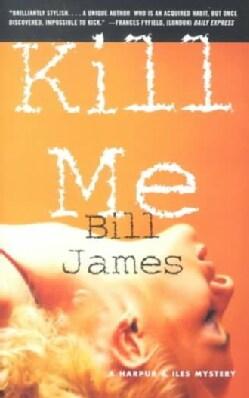 Kill Me (Paperback)