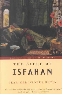 The Siege of Isfahan (Paperback)