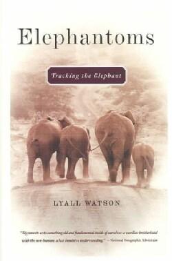 Elephantoms: Tracking the Elephant (Paperback)