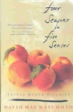 Four Seasons in Five Senses: Things Worth Savoring (Paperback)