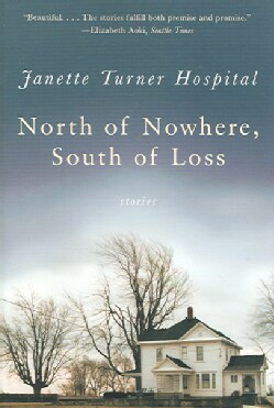 North of Nowhere, South of Loss (Paperback)