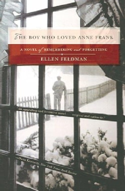 The Boy Who Loved Anne Frank (Paperback)