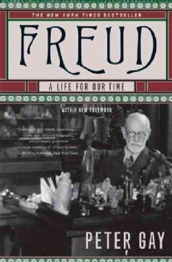 Freud: A Life for Our Time (Paperback)
