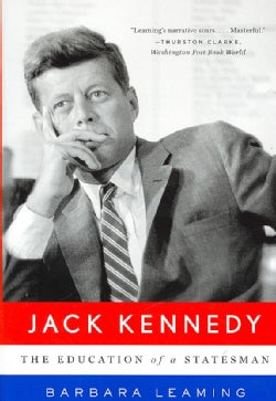 Jack Kennedy: The Education of a Statesman (Paperback)