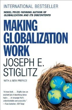 Making Globalization Work (Paperback)