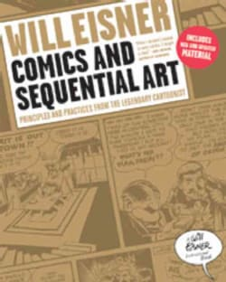 Comics and Sequential Art: Principles and Practices from the Legendary Cartoonist (Paperback)