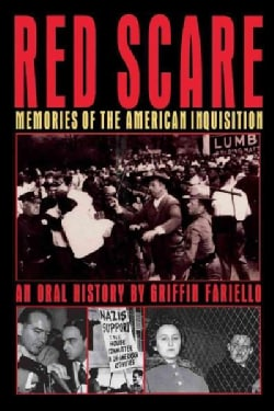 "a history of the red scare in american history Although other books have alluded to this history in passing, ""red scare in the  green mountains: vermont in the mccarthy era 1948-1960"" will be the first one."