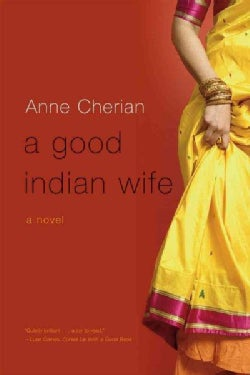 A Good Indian Wife: A Novel (Paperback)
