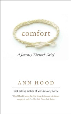 Comfort: A Journey Through Grief (Paperback)