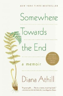 Somewhere Towards the End (Paperback)
