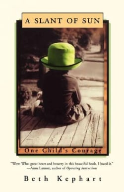 A Slant of Sun: One Child's Courage (Paperback)