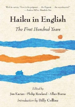 Haiku in English: The First Hundred Years (Paperback)