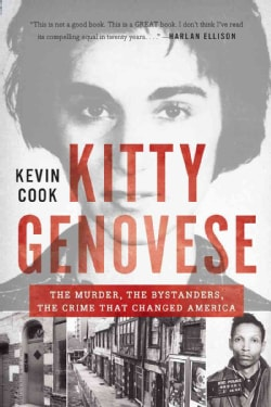 Kitty Genovese: The Murder, the Bystanders, the Crime That Changed America (Paperback)