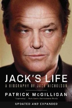 Jack's Life: A Biography of Jack Nicholson (Paperback)