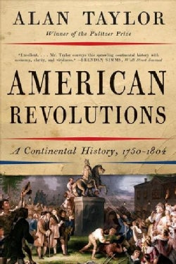 American Revolutions: A Continental History 1750-1804 (Paperback)
