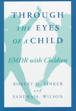 Through the Eyes of a Child: Emdr With Children (Hardcover)