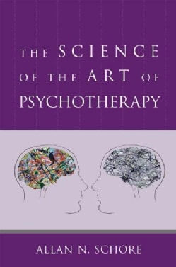The Science of the Art of Psychotherapy (Hardcover)