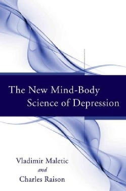 The New Mind-Body Science of Depression (Hardcover)