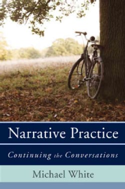 Narrative Practice: Continuing the Conversations (Hardcover)