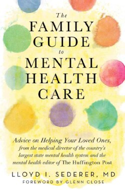 The Family Guide to Mental Health Care (Paperback)