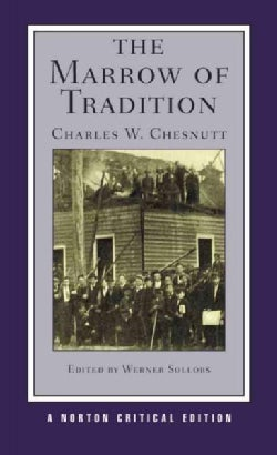 The Marrow of Tradition (Paperback)