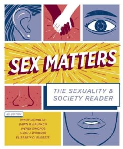 Sex Matters: The Sexuality and Society Reader (Paperback)