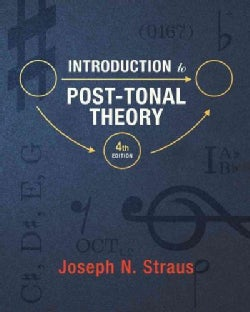 Introduction to Post-Tonal Theory (Hardcover)