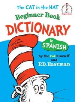 Cat in the Hat Beginner Book Dictionary in Spanish (Hardcover)
