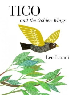 Tico and the Golden Wings (Hardcover)