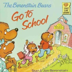 The Berenstain Bears Go to School (Paperback)