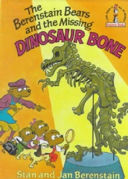 The Berenstain Bears and the Missing Dinosaur Bone (Hardcover)