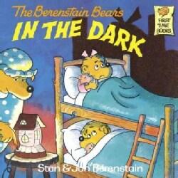 The Berenstain Bears in the Dark (Paperback)