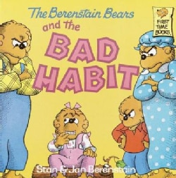 The Berenstain Bears and the Bad Habit (Paperback)