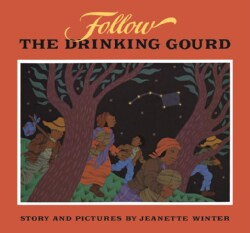 Follow the Drinking Gourd (Hardcover)