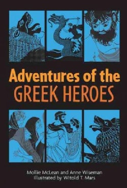 Adventures of the Greek Heroes (Paperback)
