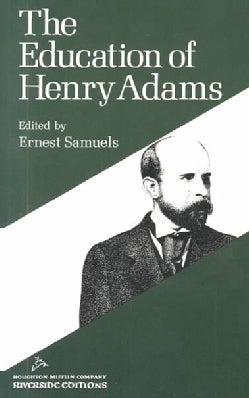 The Education of Henry Adams (Paperback)