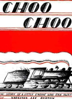 Choo Choo: The Story of a Little Engine Who Ran Away (Paperback)