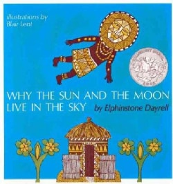 Why the Sun and the Moon Live in the Sky: An African Folktale (Paperback)