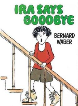 Ira Says Goodbye (Paperback)