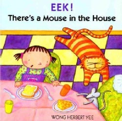 Eek! There's a Mouse in the House (Paperback)