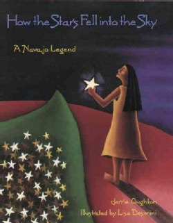 How the Stars Fell into the Sky: A Navajo Legend (Paperback)