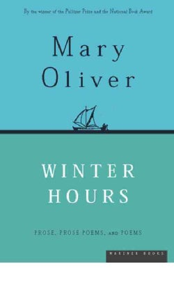 Winter Hours: Prose, Prose Poems, and Poems (Paperback)